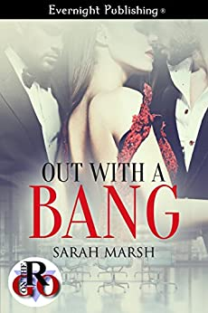 Out with a Bang (Romance on the Go) by [Marsh, Sarah]