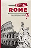 img - for Let's Go Rome: The Student Travel Guide by Inc. Harvard Student Agencies (2010-01-12) book / textbook / text book