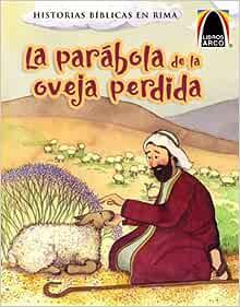 La Parabola De La Oveja Perdida Arch Books Spanish Edition Cecilia Fau Fernandez 9780758630650 Books