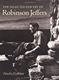 The Selected Poetry of Robinson Jeffers, Robinson Jeffers, 0804741085