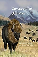 Thunder Buffalo Goes Home Paperback
