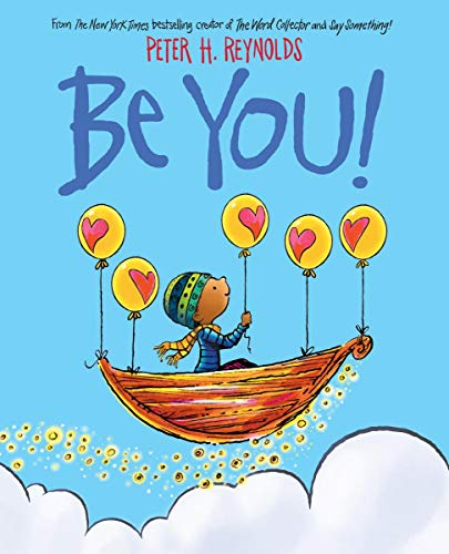 Be You! Hardcover – March 3, 2020