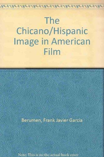 Chicano - Hispanic Image in American Film (Chicano Cinema)