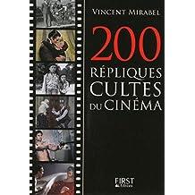 Petit livre de - 200 répliques cultes du cinéma (LE PETIT LIVRE) (French Edition)
