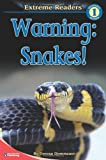 Warning - Snakes!, Level 1, Teresa Domnauer, 0769652492