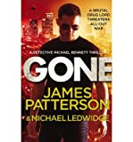 By James Patterson - Gone (Michael Bennett) (8/31/13)