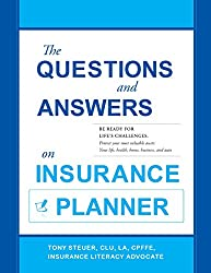 The Questions and Answers on Insurance Planner: Be Ready for Life's Challenges