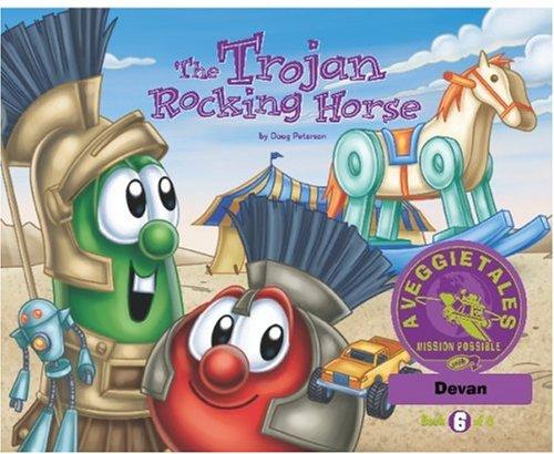 The Trojan Rocking Horse - VeggieTales Mission Possible Adventure Series #6: Personalized for Devan ebook