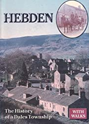 Hebden: The History of a Dales Township