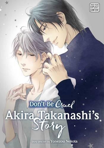DONT BE CRUEL AKIRA TAKANASHI STORY GN