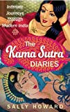 The Kama Sutra Diaries, Sally Howard, 1857885899