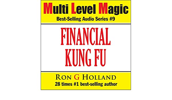 Financial Kung Fu: Debt Free Without Borrowing (Multi Level Magic Book 9)