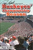 Paul Keels' Tales from the Buckeyes Championship Season, Paul Keels, 158261539X