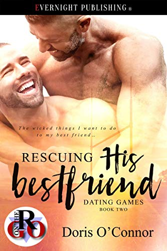 (Rescuing His Best Friend (Dating Games Book 2))