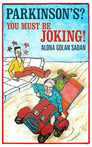 Parkinson's? You Must Be Joking! by Alona Golan Sadan ebook deal