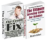 The Money Box Set: The Credit Fix And Investments For Newbies: Leave Behind Credit Card Debt And Poor Credit Scores And How To Manage And Grow Your Money ... Management,Real Estate)