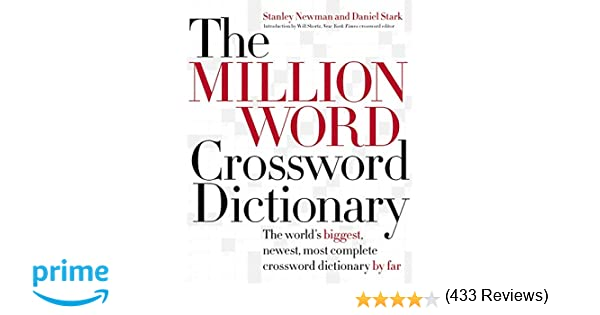 The Million Word Crossword Dictionary Stanley Newman Daniel