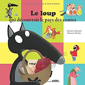"""Afficher """"Le Loup qui découvrait le pays des contes"""""""
