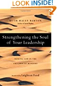 #7: Strengthening the Soul of Your Leadership: Seeking God in the Crucible of Ministry