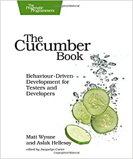 The Cucumber Book: Behaviour-Driven Development for Testers
