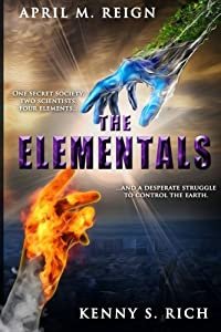 Elementals: All That Matters (The Elementals) (Volume 1)