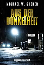 Aus der Dunkelheit (German Edition)