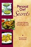 Personal Chef Secrets, Val Greenlaw, 0975294903