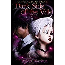 Dark Side of the Vale (Glamour & Shadows Book 5)