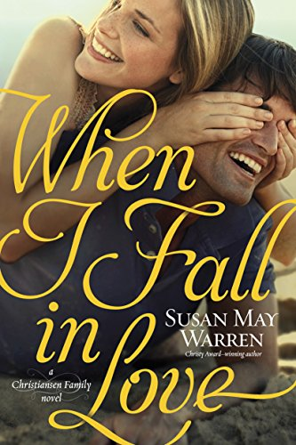 [Free] When I Fall in Love (Christiansen Family Book 3) [T.X.T]