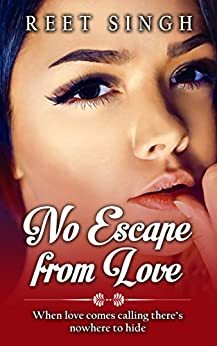 No Escape from Love by [Singh, Reet]