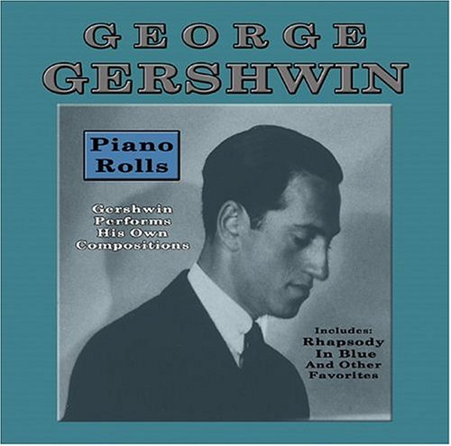 Piano Rolls by George Gershwin