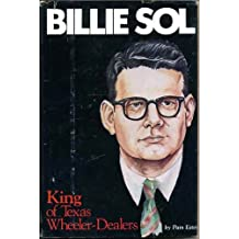 Billie Sol: King of Texas Wheeler-Dealers