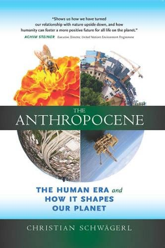 The Anthropocene: The Human Era and How It Shapes Our Planet (Corporate Social Responsibility A Very Short Introduction)