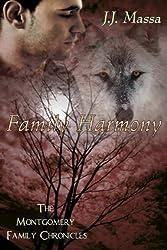 Family Harmony (The Montgomery Family Chronicles Book 2)