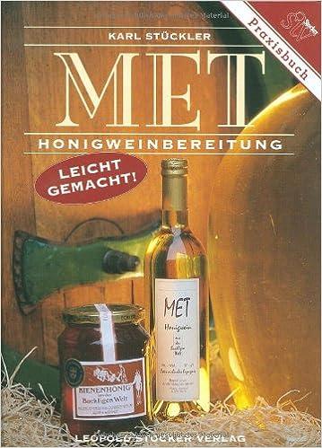 Met Honigweinbereitung Leicht Gemacht Amazon De Stuckler Karl Bucher