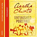 Unfinished Portrait: A Mary Westmacott Novel Audiobook by Agatha Christie Narrated by Lewis Hancock