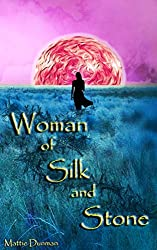 Woman of Silk and Stone (Lost in Edin, Book 1) (English Edition)
