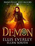 Demon: Brimstone and Blood Book 1