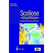 Scoliose idiopathique : variations autour du pronostic