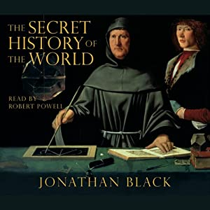 The Secret History of the World Hörbuch