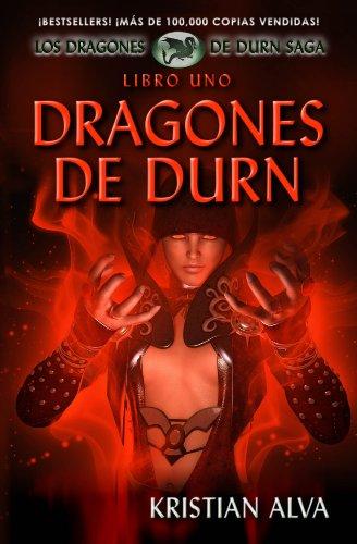 Portada del libro Dragones de Durn de Kristian Alva
