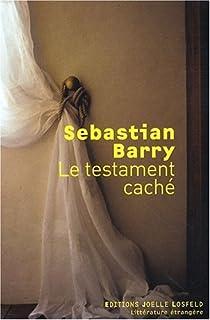 Le testament caché : roman, Barry, Sebastian