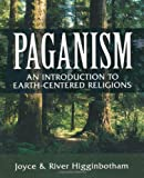 """Paganism - An Introduction to Earth- Centered Religions"" av River Higginbotham"