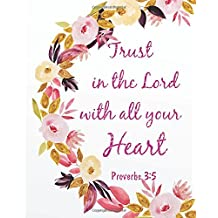 Trust in the lord with all your heart: Christian Gift Sketch Book Journal (8  x 10 Large),   Christian and bible verses Gifts Blank Sketch book 124   pages Journal