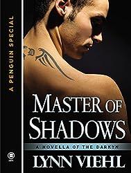 Master of Shadows: A Novella of the Darkyn (Dark Fantasy Book 7)