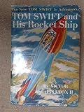 Tom Swift Jr. and His Rocket Ship, Victor Appleton, 0448091038