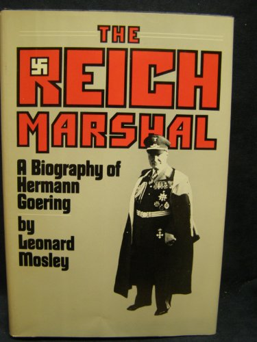 The Reich Marshall:  a Biography of Hermann Georing (Outbound Trading Co compare prices)