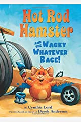Scholastic Reader Level 2: Hot Rod Hamster and the Wacky Whatever Race! (Library Edition) Hardcover
