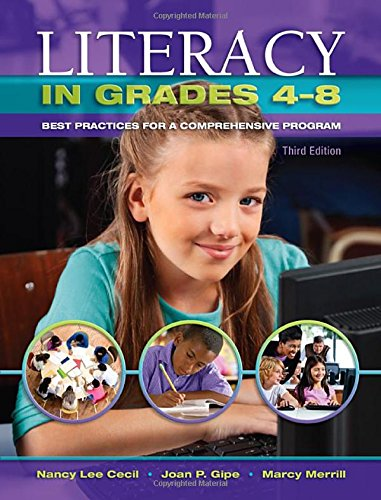 Literacy in Grades 4-8: Best Practices for a Comprehensive Program (Best Practices In Middle School Education)