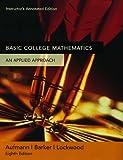 Basic College Mathematics, Aufmann, Richard N. and Barker, Vernon C., 0618506802